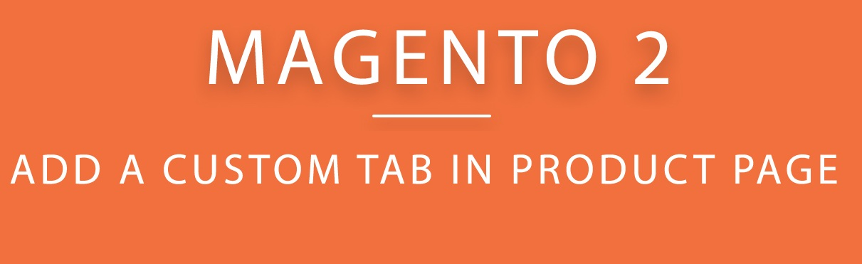 how to add Magento 2 Add Custom Tab to Product Page