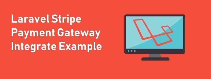 Stripe Payment Gateway Laravel