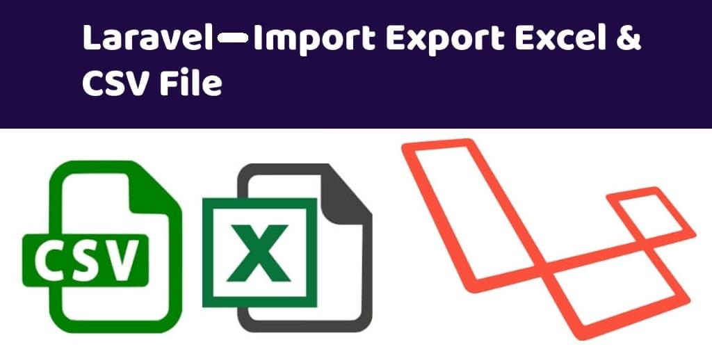 laravel import export excel csv