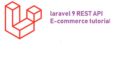 e-commerce website built with Laravel 9 REST API